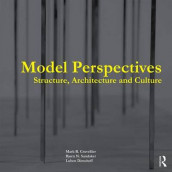 Model Perspectives: Structure, Architecture and Culture av Mark R. Cruvellier, Luben Dimcheff og Bjorn N. Sandaker (Innbundet)