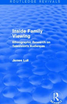 Inside Family Viewing av James Lull (Heftet)