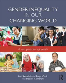 Gender Inequality in Our Changing World av Lori Kenschaft, Roger Clark og Desiree Ciambrone (Heftet)