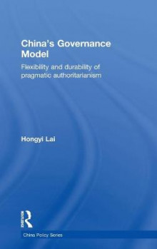 China's Governance Model av Hongyi Lai (Innbundet)