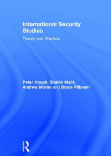 International Security Studies av Peter Hough, Shahin Malik, Andrew Moran og Bruce Pilbeam (Innbundet)