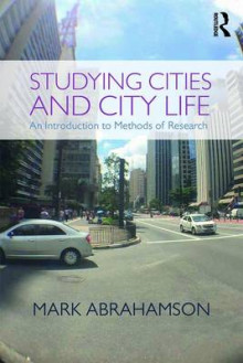 Studying Cities and City Life av Mark Abrahamson (Heftet)