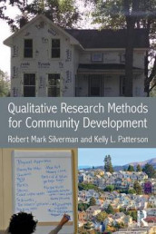 Qualitative Research Methods for Community Development av Kelly L. Patterson og Robert Mark Silverman (Heftet)