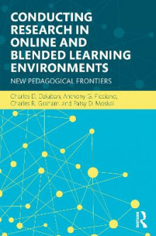 Conducting Research in Online and Blended Learning Environments av Charles D. Dziuban, Anthony G. Picciano, Charles R. Graham og Patsy D. Moskal (Heftet)
