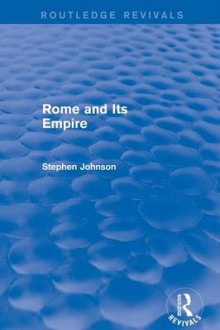 Rome and its Empire av Stephen Johnson (Heftet)
