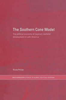 The Southern Cone Model av Nicola Phillips (Heftet)