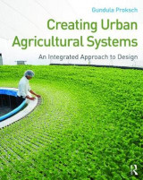 Omslag - Creating Urban Agricultural Systems