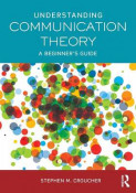 Understanding Communication Theory
