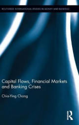 Omslag - Capital Flows, Financial Markets and Banking Crises