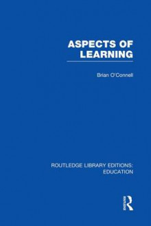 Aspects of Learning av Brian O'Connell (Heftet)