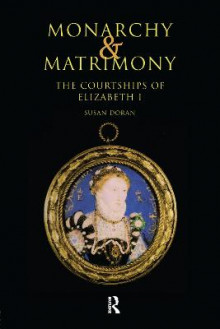 Monarchy and Matrimony av Susan Doran (Heftet)