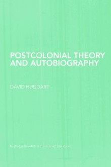 Postcolonial Theory and Autobiography av David Huddart (Heftet)