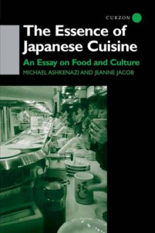 The Essence of Japanese Cuisine av Michael Ashkenazi og Jeanne Jacob (Heftet)