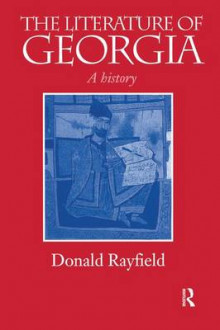 The Literature of Georgia av Donald Rayfield (Heftet)