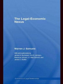 The Legal-Economic Nexus av Warren J. Samuels (Innbundet)