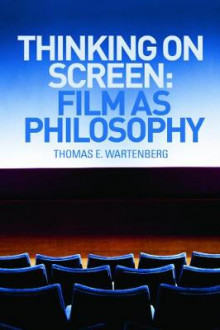 Thinking on Screen av Thomas E. Wartenberg (Heftet)