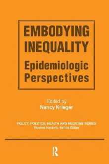 Embodying Inequality av Nancy Krieger (Heftet)