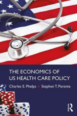 Omslag - The Economics of US Health Care Policy