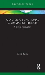Omslag - A Systemic Functional Grammar of French