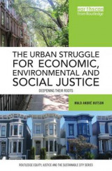 Omslag - The Urban Struggle for Economic, Environmental and Social Justice