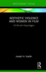 Omslag - Aesthetic Violence and Women in Film