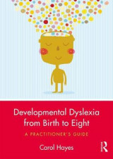Omslag - Developmental Dyslexia from Birth to Eight