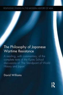 The Philosophy of Japanese Wartime Resistance av David Williams (Heftet)