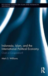Omslag - Indonesia, Islam, and the International Political Economy