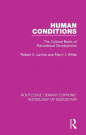 Human Conditions av Robert A Levine og Merry I. White (Heftet)