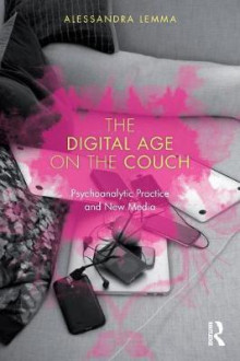 The Digital Age on the Couch av Alessandra Lemma (Heftet)