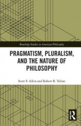 Omslag - Pragmatism, Pluralism, and the Nature of Philosophy