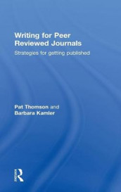 Writing for Peer Reviewed Journals av Barbara Kamler og Pat Thomson (Innbundet)