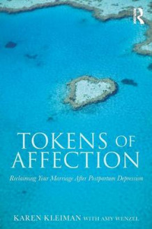 Tokens of Affection av Karen Kleiman og Amy Wenzel (Heftet)