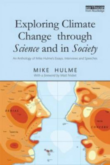 Exploring Climate Change Through Science and in Society av Mike Hulme (Heftet)