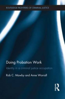 Doing Probation Work av Rob Mawby og Anne Worrall (Heftet)