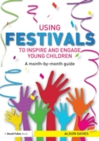 Using Festivals to Inspire and Engage Young Children av Alison Davies (Heftet)