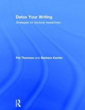 Detox Your Writing av Barbara Kamler og Pat Thomson (Innbundet)