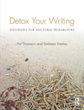 Detox Your Writing av Barbara Kamler og Pat Thomson (Heftet)