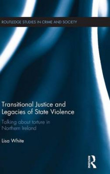 Transitional Justice and Legacies of State Violence av Lisa White (Innbundet)