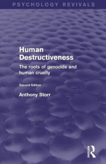 Human Destructiveness (Psychology Revivals) av Anthony Storr (Heftet)