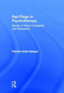 Red Flags in Psychotherapy av Patricia Keith-Spiegel (Innbundet)