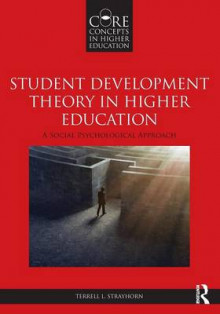 Student Development Theory in Higher Education av Terrell L. Strayhorn (Heftet)