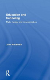Education and Schooling av John MacBeath (Innbundet)
