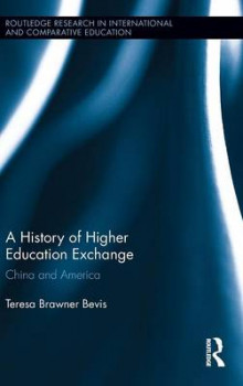A History of Higher Education Exchange av Teresa Brawner Bevis (Innbundet)