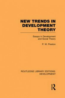 New Trends in Development Theory av Peter W. Preston (Heftet)