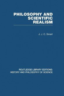 Philosophy and Scientific Realism av J. J. C. Smart (Heftet)
