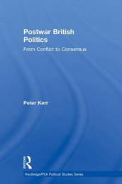Postwar British Politics av Peter Kerr (Heftet)