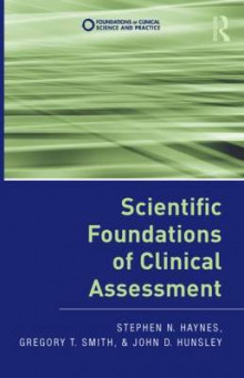 Scientific Foundations of Clinical Assessment av Stephen N. Haynes, Gregory T. Smith og John D. Hunsley (Innbundet)