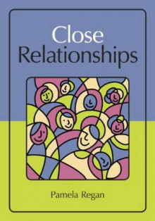 Close Relationships av Pamela C. Regan (Innbundet)