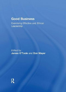 Good Business av James O'Toole og Don Mayer (Innbundet)